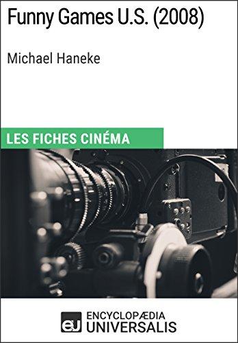 Funny Games U.S. de Michael Haneke: Les Fiches Cinéma d'Universalis