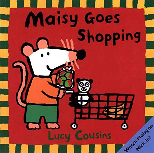 Maisy Goes Shopping por Lucy Cousins