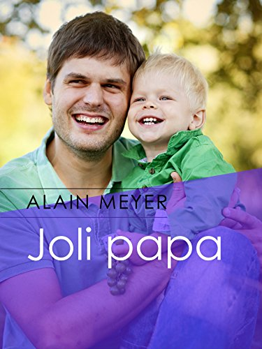 Joli papa par Alain Meyer