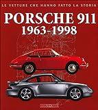 Porsche 911. 1963-1998. Ediz. illustrata