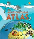 My Multicultural Atlas by Benoit Delalandre (2013-06-01)