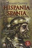 Hispania - Spania - 2ª Edición Ampliada (Pasado Remoto)