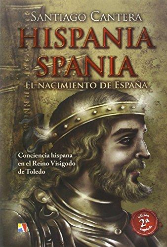 Descargar Libro Hispania - Spania - 2ª Edición Ampliada (Pasado Remoto) de Santiago Cantera Montenegro