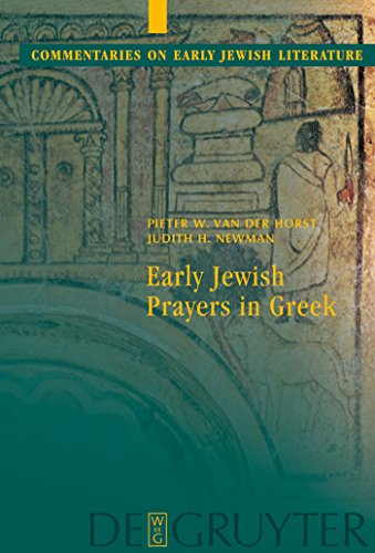 Early Jewish Prayers in Greek (Commentaries on Early Jewish Literature) (English Edition)