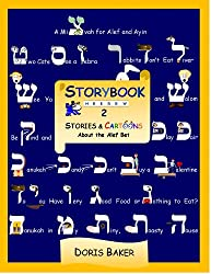 Storybook Hebrew 2:  Stories and Cartoons About the Alef Bet (English Edition)