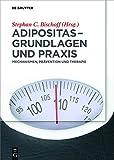 Adipositas - Grundlagen und Praxis (Amazon.de)