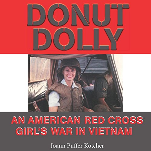 donut-dolly-an-american-red-cross-girls-war-in-vietnam-north-texas-military-biography-and-memoir-ser