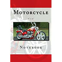 """Motorcycle Notebook: 6"""" x 9"""""""