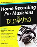 Home Recording for Musicians For Dummies (For Dummies (Lifestyles Paperback))