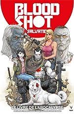BloodShot Salvation, Tome 2 - Le livre de l'Apocalypse de Renato Guedes