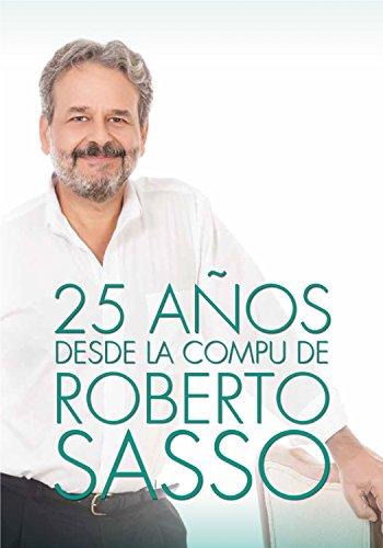 25 años desde la compu de Roberto Sasso