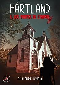 Hartland,  tome 1 : Les portes de l'enfer  par Guillaume Lenoir