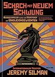 Schach mit Neuem Schwung: Besser Spielen durch das Verstehen von Ungleichgewichten.  Die Deutsche Ausgabe von how to Rea