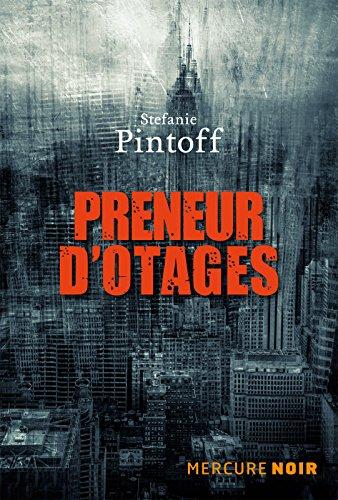 Preneurs d'otages (2017) - Stefanie Pintoff