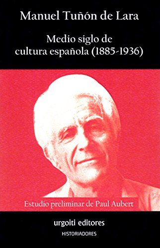 Medio siglo de cultura española, 1885-1936