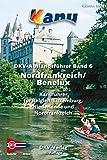 DKV-Auslandsführer Band 6 Nordfrankreich / Benelux: Nordfrankreich/Benelux Kanuführer für Belgien, Luxemburg, Niederlande und Nordfrankreich - Günter Eck