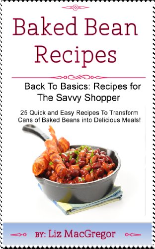 baked-bean-recipes-back-to-basics-recipes-for-the-savvy-shopper-book-1