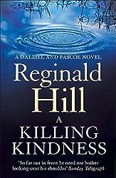 A Killing Kindness (Dalziel & Pascoe, Book 6): A Dalziel and Pascoe Novel