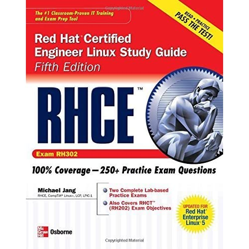 RHCE Red Hat Certified Engineer Linux Study Guide (Exam RH302) (Certification Press) by Michael Jang (2007-06-21)