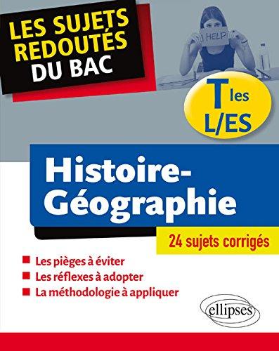 Les Sujets Redoutés du Bac Histoire Géographie Tles L/ES
