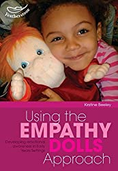 Using the Empathy Dolls Approach (Early Years Library)