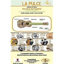 La Pulce - Ukulele in Italia: Piccolo notiziario sul mondo dell'ukulele (Italian Edition)