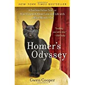 Homer's Odyssey: A Fearless Feline Tale, or How I Learned about Love and Life with a Blind Wonder Cat by Gwen Cooper (2010-09-07)