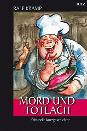 mord-und-totlach-kriminelle-kurzgeschichten-kbv-krimi