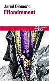 [Effondrement: Comment Les Societes Decident Leur Disparition Ou Survie (Folio Essais)] [By: Diamond, Jared] [March, 2009] - Gallimard - 14/03/2009