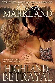 Highland Betrayal by [Markland, Anna]