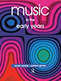 Music in the Early Years