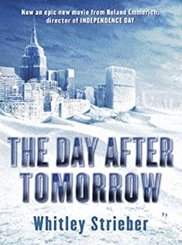 The Day After Tomorrow (GOLLANCZ S.F.) by [Strieber, Whitley]