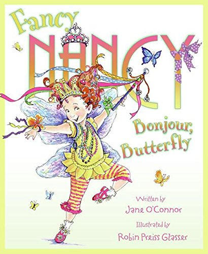Fancy Nancy Bonjour, Butterfly