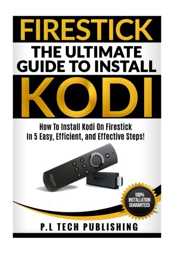 firestick-the-ultimate-guide-to-install-kodi-how-to-install-kodi-on-firestick-in-5-easy-efficient-an