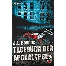 Tagebuch der Apokalypse 3: Roman
