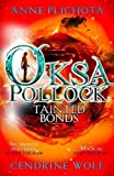 Tainted Bonds (Oksa Pollock) (Oksa Pollock 4)