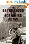 The Brotherhood of the Screaming Abys...