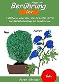 Angst vor Berührung - Box. 4 Bücher in einer Box. Die 22 besten Mittel zur Selbstbehandlung mit Homöopathie: Selbsthilfe bei Angst vor Menschen, Angst ... Nähe. Wie finde ich das richtige Mittel?