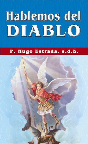 Hablemos del Diablo (Coleccion P. Hugo Estrada nº 40) de [Estrada,