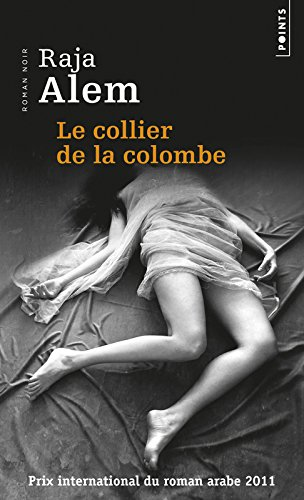 Collier de La Colombe(le) par Raja Alem