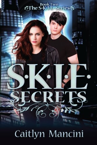 S.K.I.E. Secrets: Volume 2 (The SKIE Series)