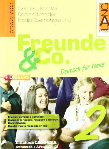Freunde & Co. Kursbuch-Arbeitsbuch. Ediz. leggera. Per la Scuola media. Con espansione online: 2