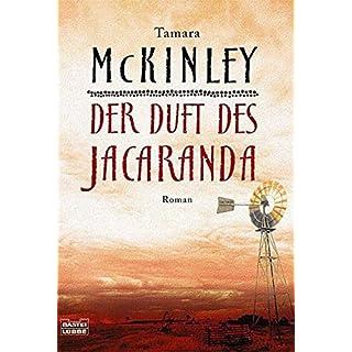 Der Duft des Jacaranda: Roman (Allgemeine Reihe. Bastei Lübbe Taschenbücher)