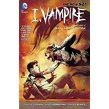 I, Vampire Vol. 3: Wave of Mutilation (The New 52!: I, Vampire)