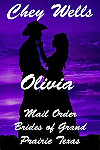 Olivia: Mail Order Bride of Grand Prairie Texas (Mail Order Brides of Grand Prairie Texas Book 1) (English Edition)