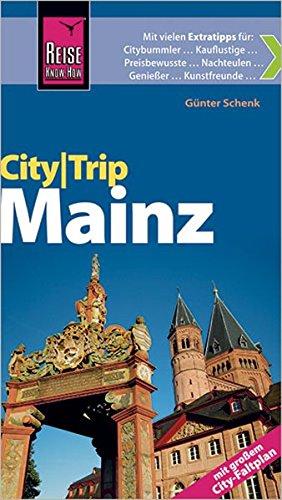 CityTrip Mainz: Reiseführer mit Faltplan und kostenloser Web-App