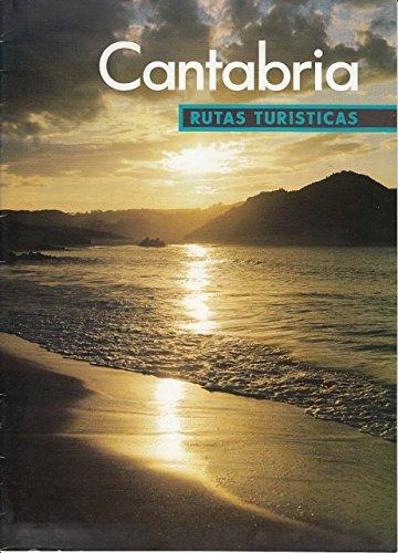 CANTABRIA: RUTAS TURÍSTICAS