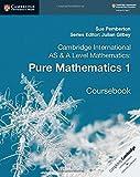 #10: Cambridge International AS & A Level Mathematics: Pure Mathematics 1 Coursebook (Cambridge University Press)