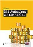 SPS-Aufbaukurs mit SIMATIC S7 (elektrotechnik)