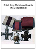 British Army Medals and Awards - The Complete List